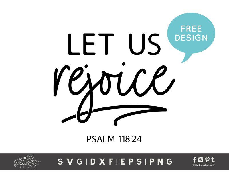 Let Us Rejoice, Psalm 118:24 SVG