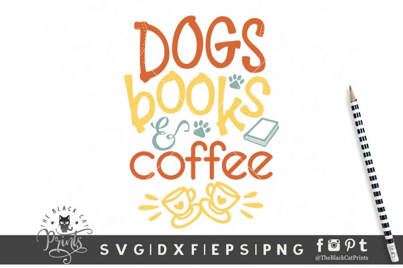 Dogs Books & Coffee SVG