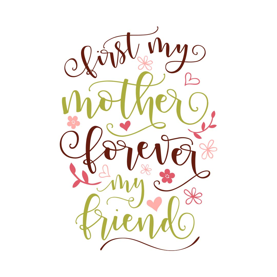 My Mother My Friend Svg Dxf Png Eps Theblackcatprints