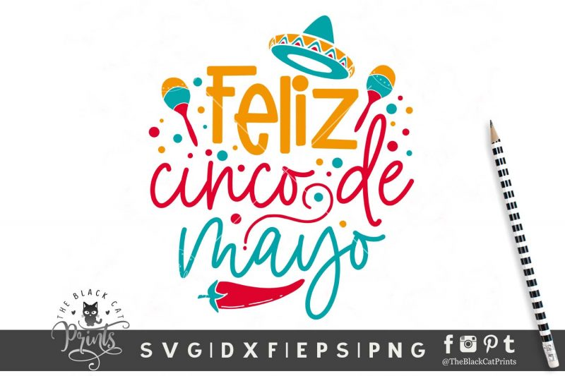 Feliz Cinco De Mayo svg