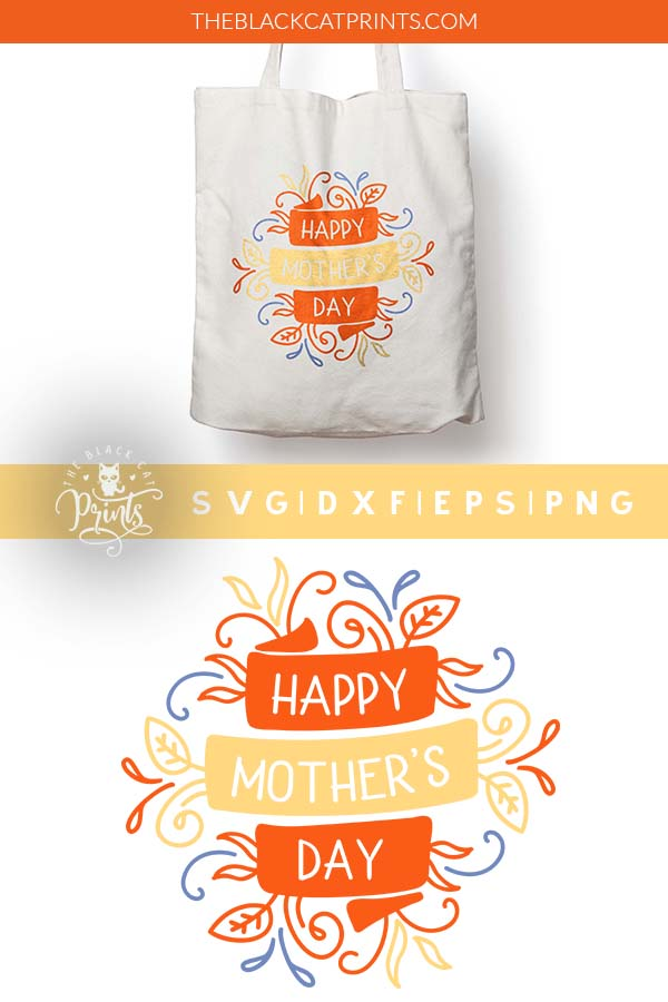 Happy Mother's Day Floral SVG