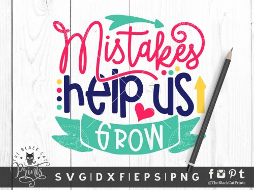 Mistakes Help Us Grow SVG