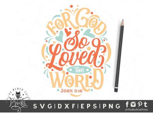 For God So Loved The World SVG