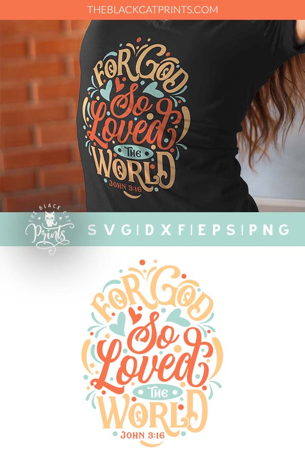 For God So Loved The World SVG