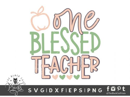 One Blessed Teacher SVG