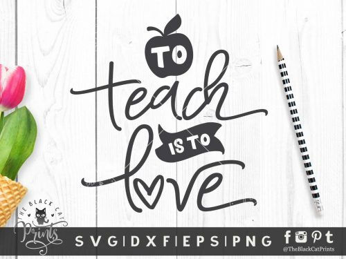To Teach is To Love SVG