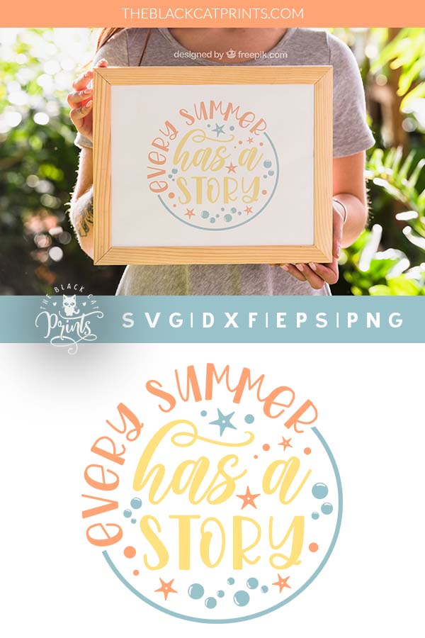 Every Summer Has A Story SVG