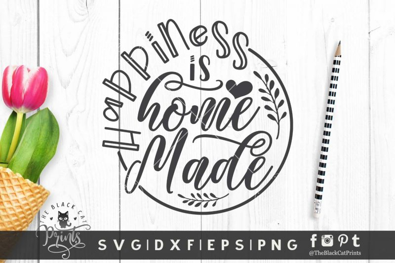 Happiness Is Home Made SVG