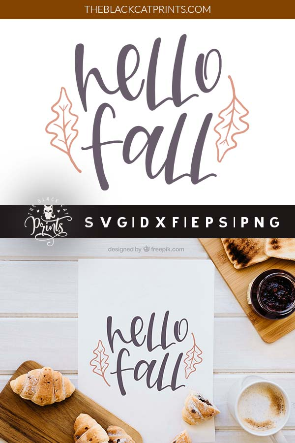 Hello Fall Svg Dxf Png Eps Theblackcatprints