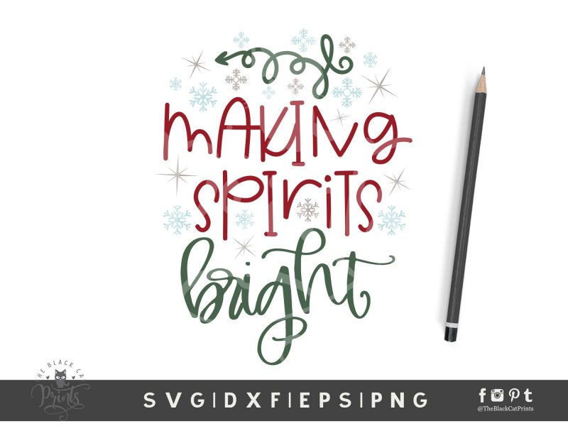 Making Spirits Bright SVG