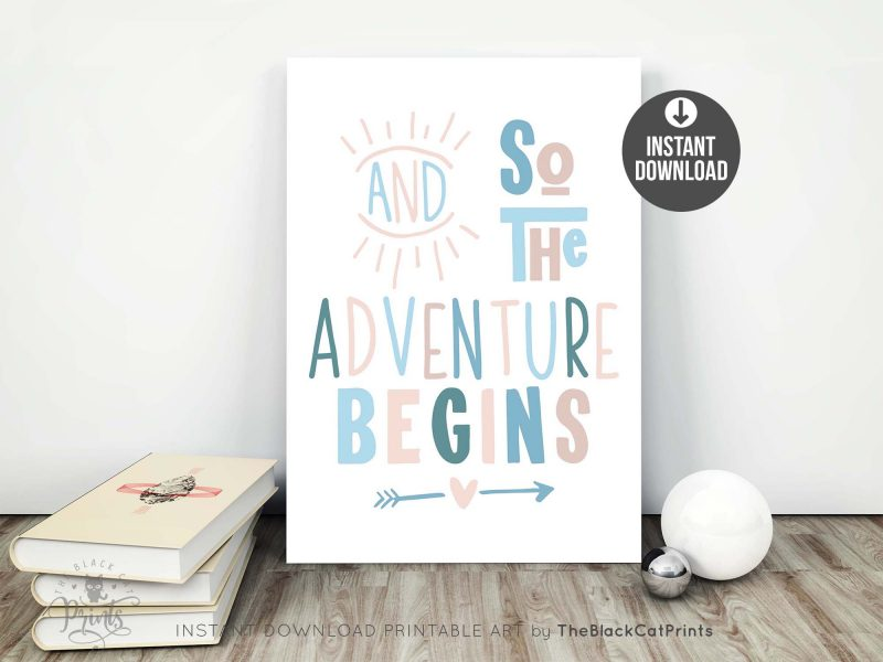 And So The Adventure Begins Printable Art