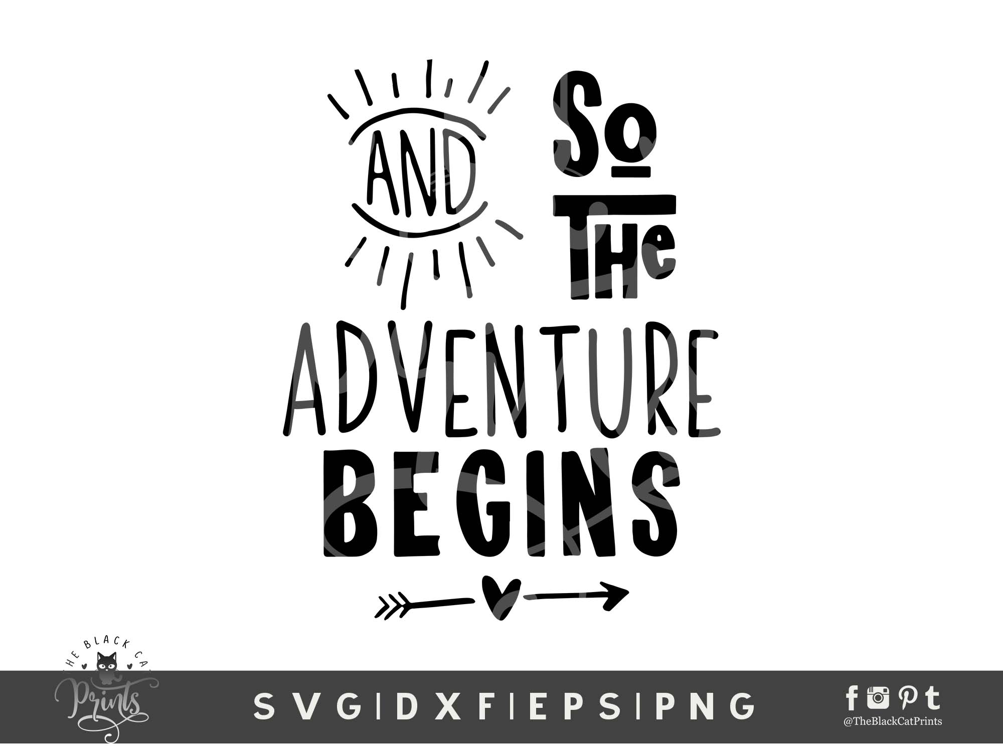 And So The Adventure Begins Svg Dxf Png Eps Theblackcatprints