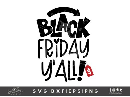 Black Friday Y'all! SVG