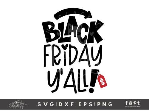Black Friday Y'all! SVG