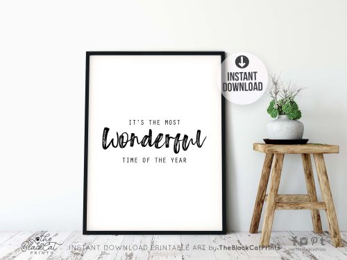 The Most Wonderful Time Printable Art