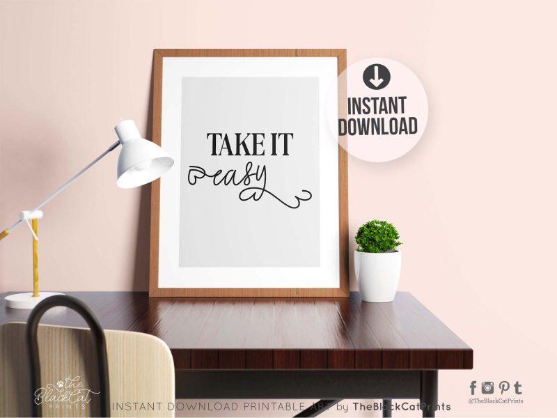 Take It Easy Printable Art