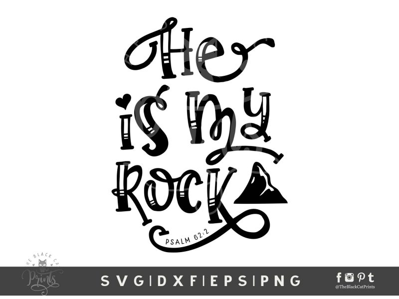 He Is My Rock SVG