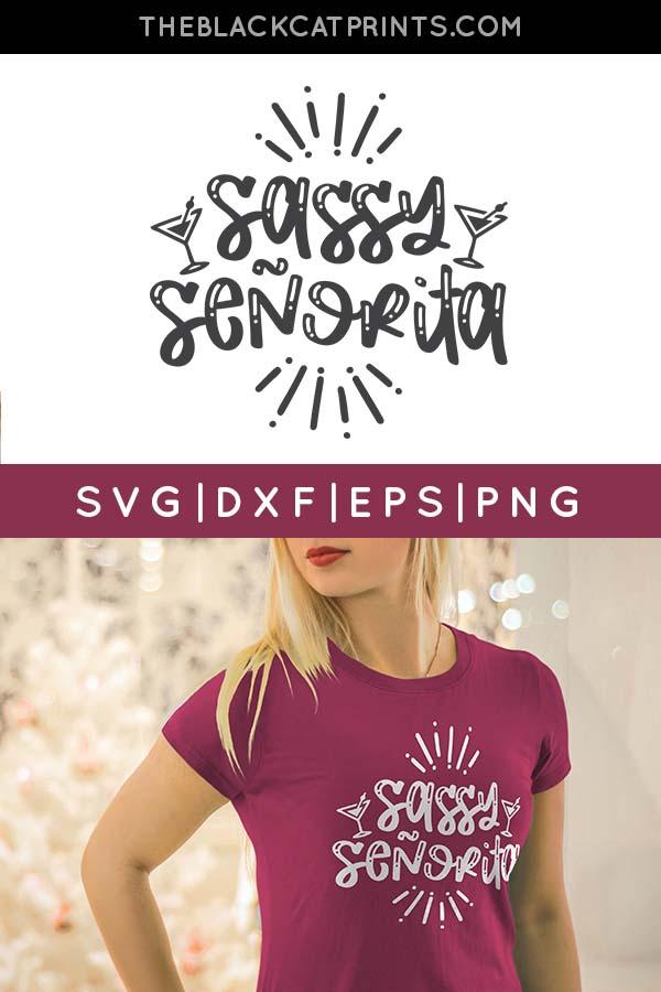 Sassy Senorita SVG