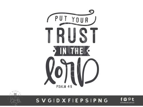Put Your Trust In The Lord SVG