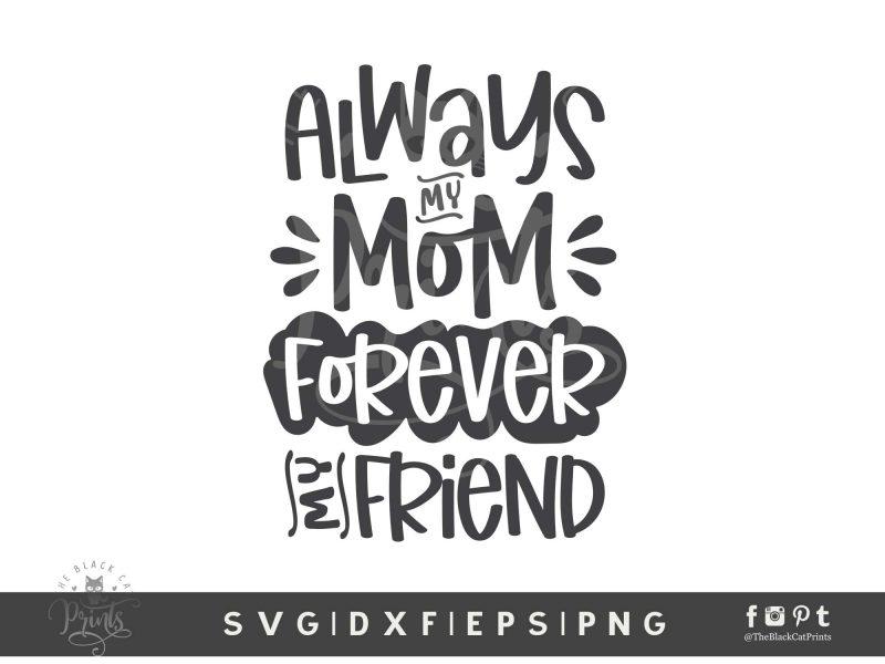 Always My Mom SVG