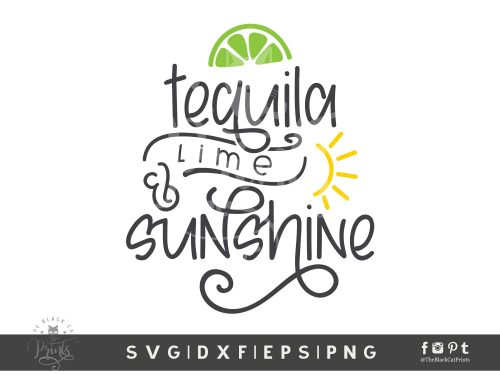 Tequila Lime & Sunshine SVG