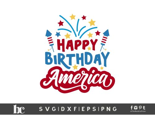 Happy Birthday America SVG