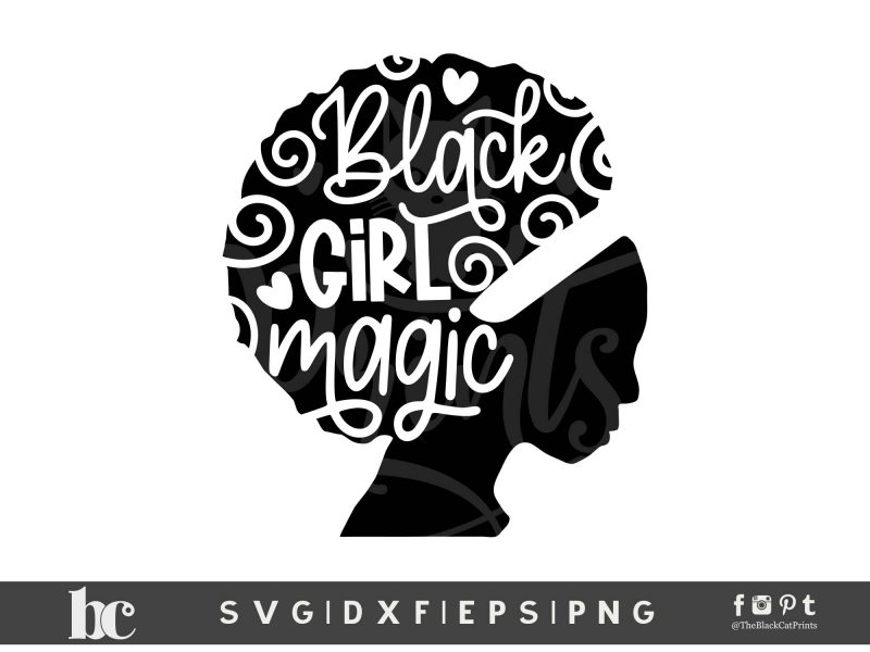 Black Girl Magic SVG