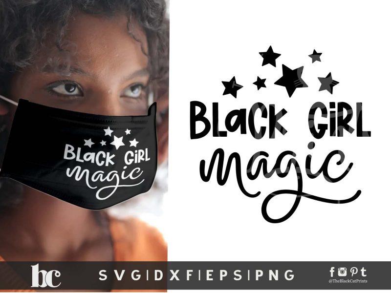 Black Girl Magic - 2 SVG