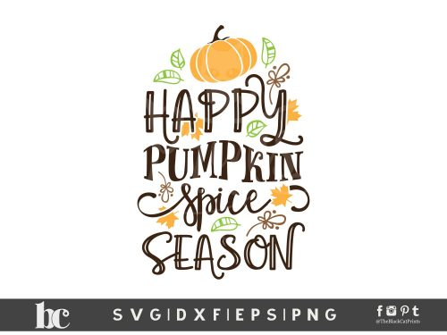 Happy Pumpkin Spice Season SVG