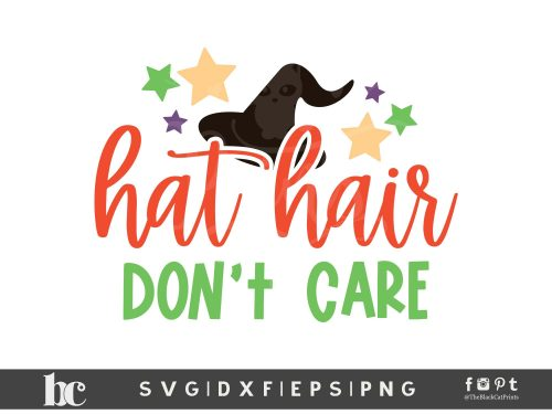 Hat Hair Don't Care SVG