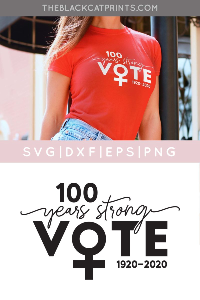 Vote 100 Years Strong SVG