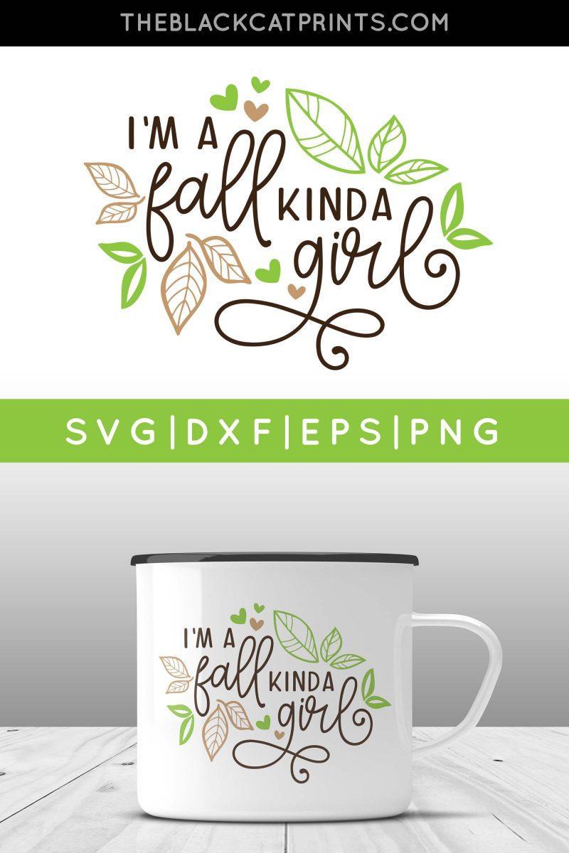 I'm A Fall Kinda Girl SVG
