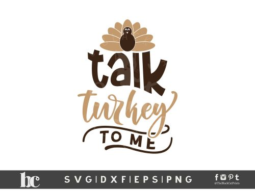 Talk Turkey To Me SVG