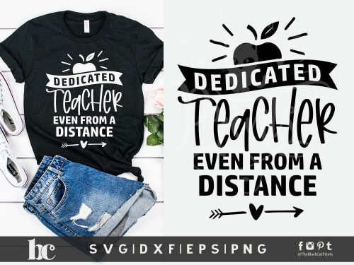 Dedicated Teacher Even From A Distance SVG