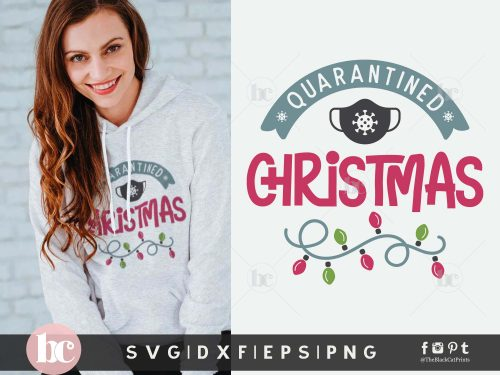 Quarantined Christmas SVG