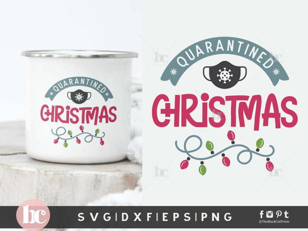 Quarantined Christmas SVG
