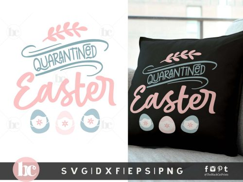 Quarantined Easter SVG