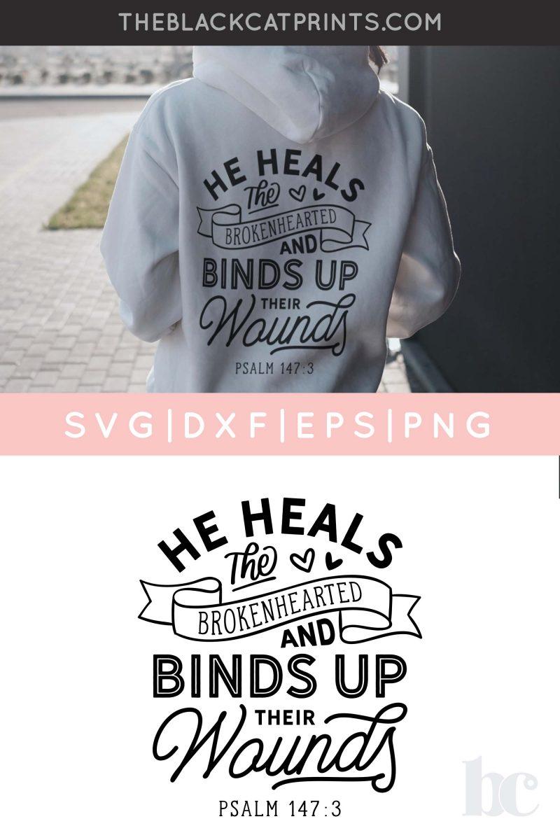 He Heals The Brokenhearted SVG