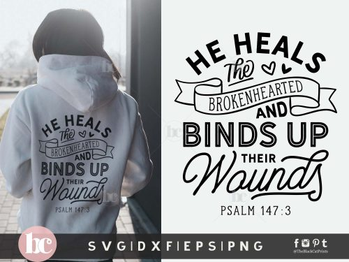 He Heals The Brokenhearted SVG