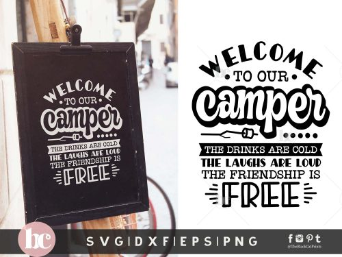 Welcome To Our Camper SVG