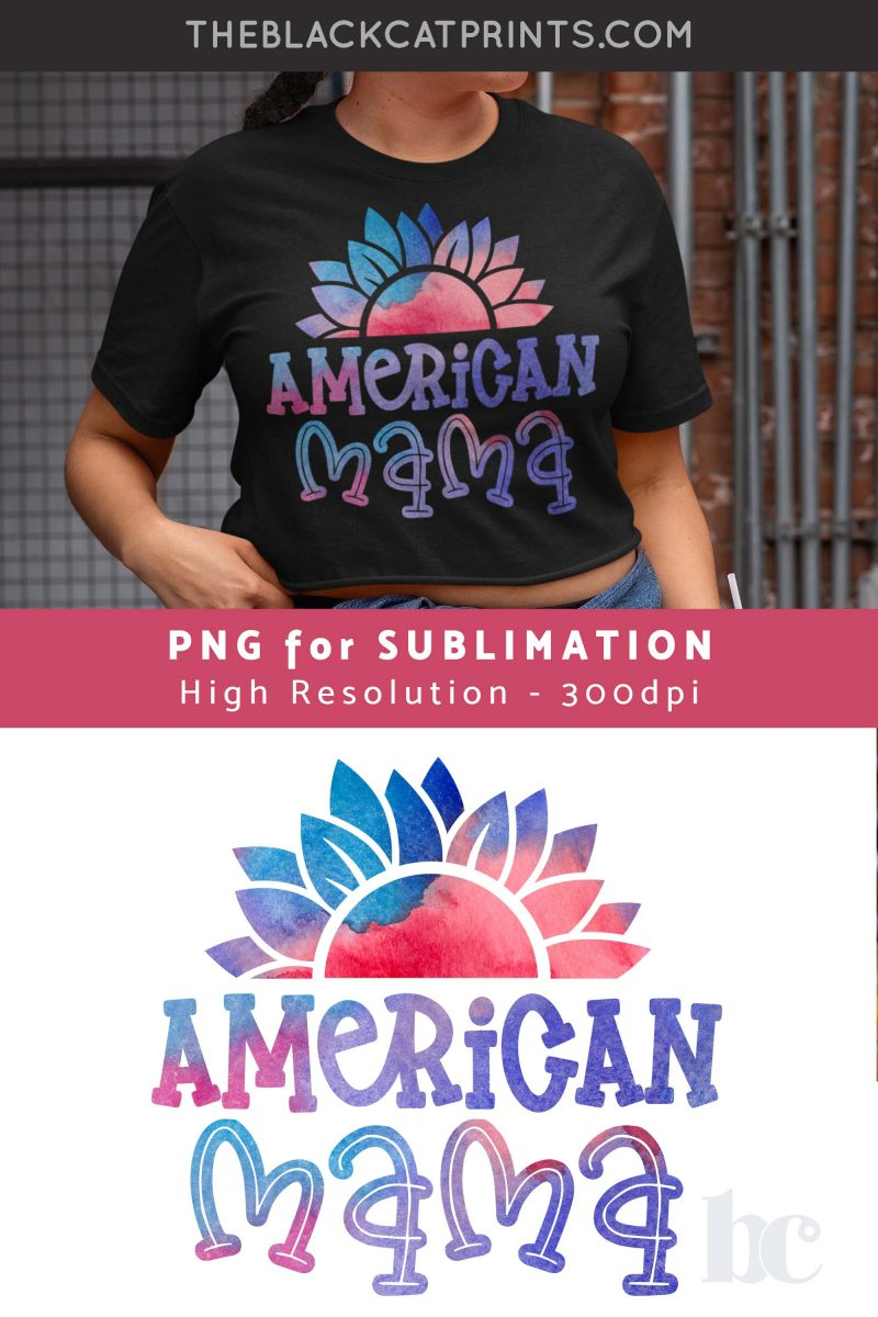 American Mama Sunflower Sublimation PNG
