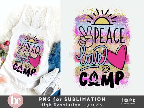 Peace Love Camp Sublimation PNG