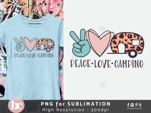 Peace Love Camping Sublimation PNG