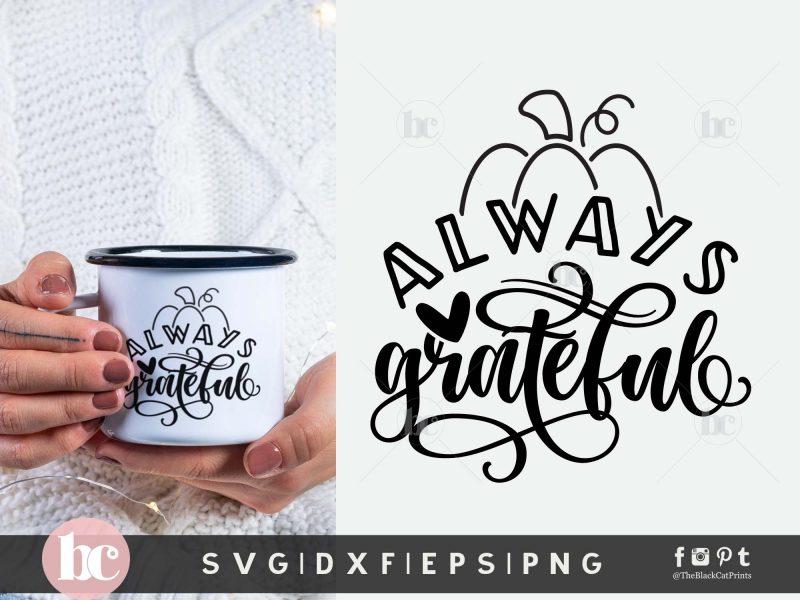 Always Grateful SVG