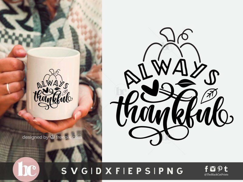 Always Thankful SVG