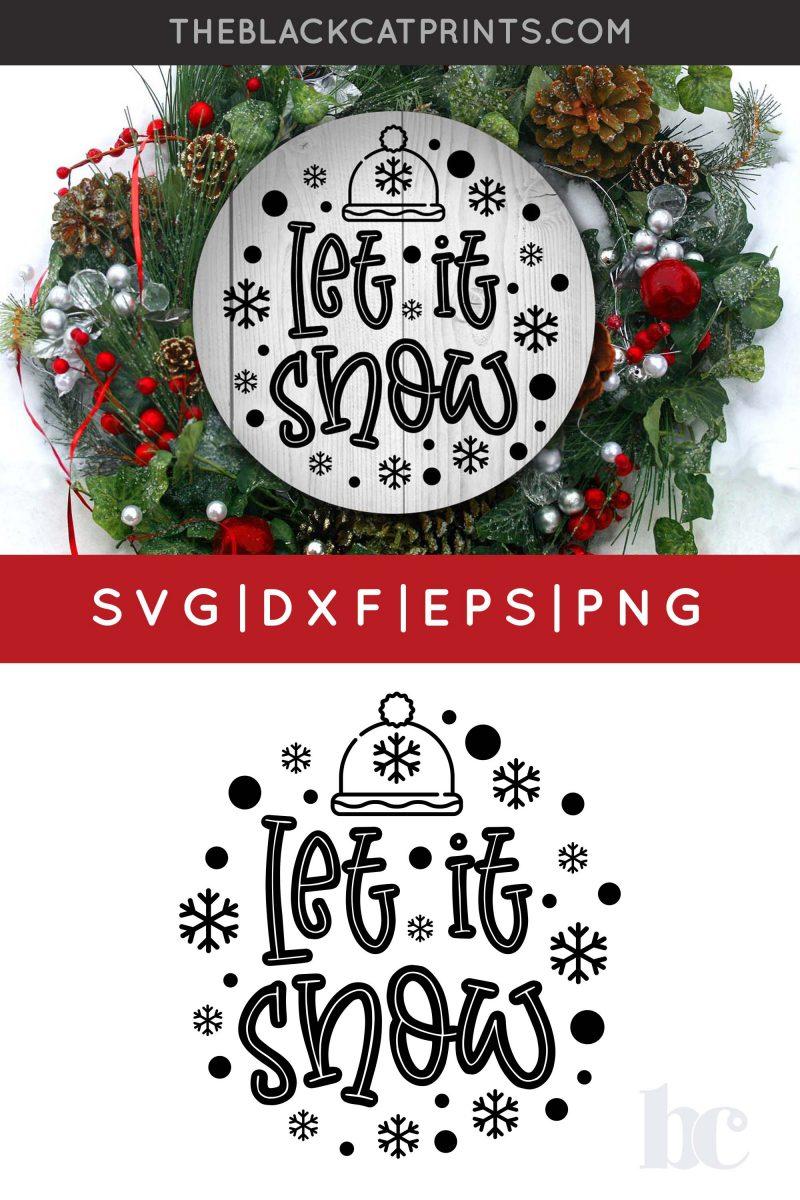 Let It Snow SVG