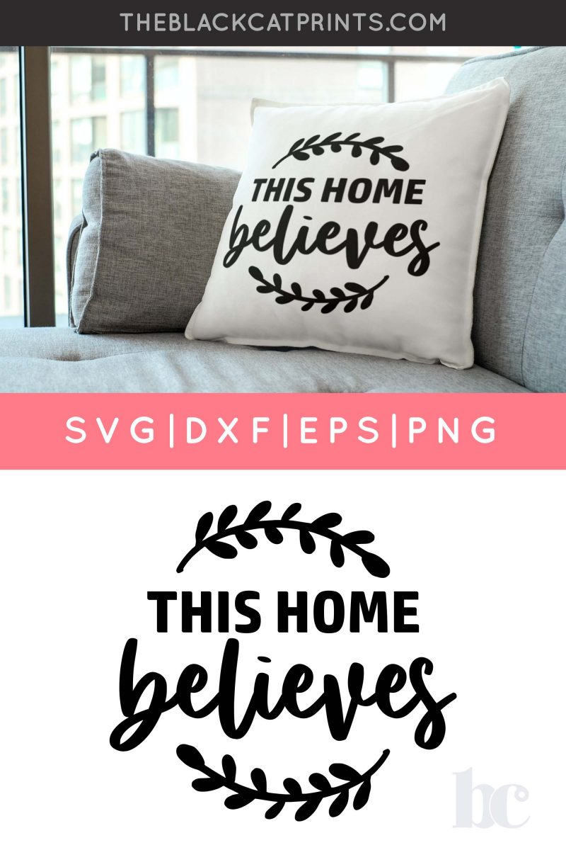 This Home Believes SVG