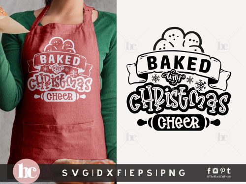 Baked With Christmas Cheer SVG