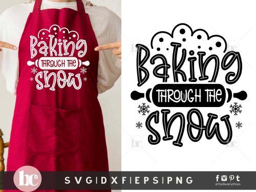 Baking Through The Snow SVG