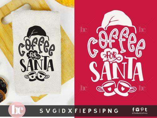Coffee for Santa | Christmas SVG